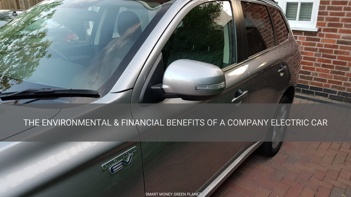 Environmental and Financial Benefits of Company Electric Cars