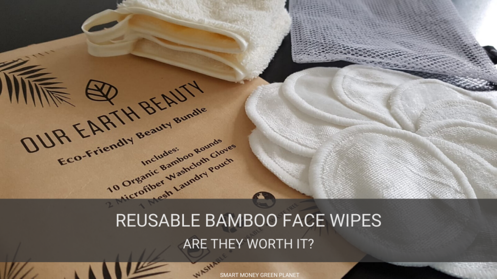 Reusable Bamboo Face Wipes Review
