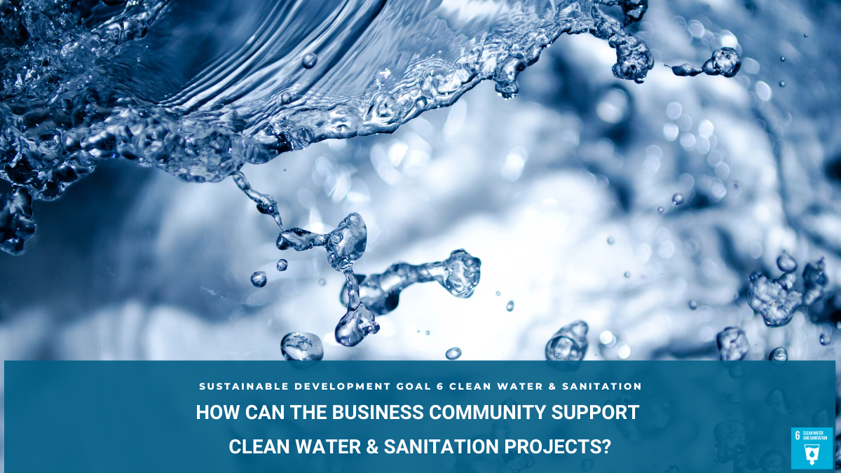 SDG6 Business Support for Clean Water & Sanitation