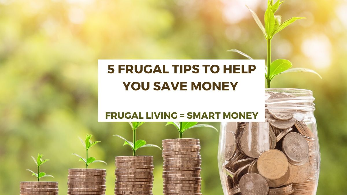 How To Save Money with Frugal Living