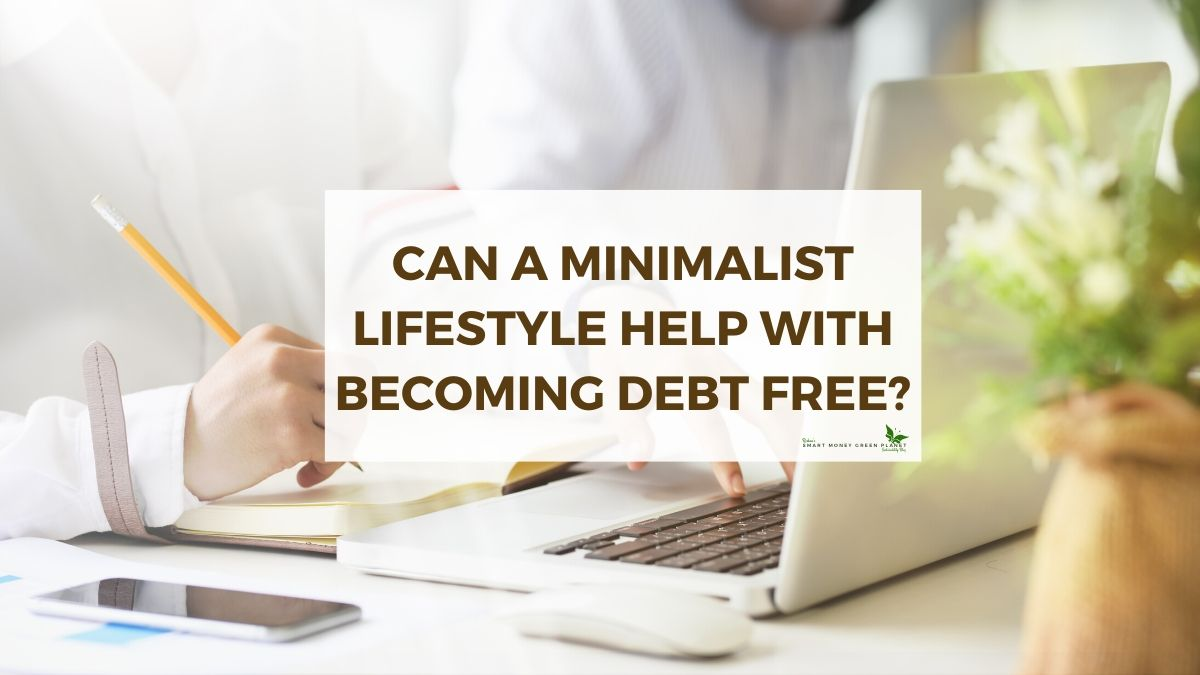 Minimalist Living to Become Debt Free