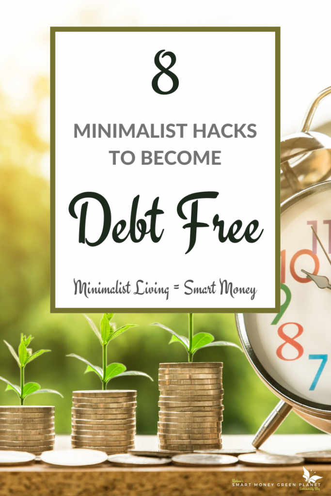 Minimalism Hacks To Become Debt Free