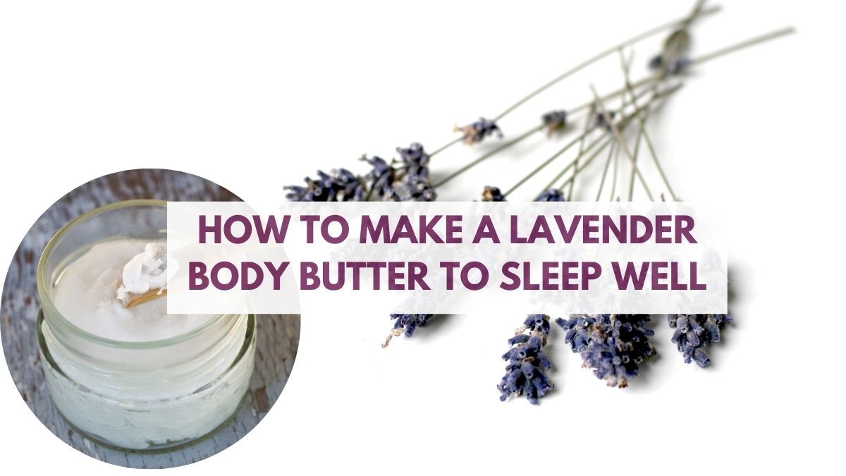 Body Butter Recipe To Sleep Well